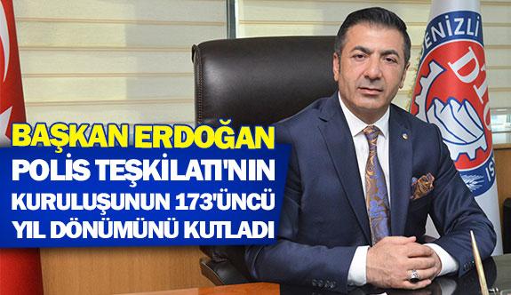 Başkan Erdoğan Polis Teşkilatı'nın kuruluşunun 173'üncü yıl dönümünü kutladı
