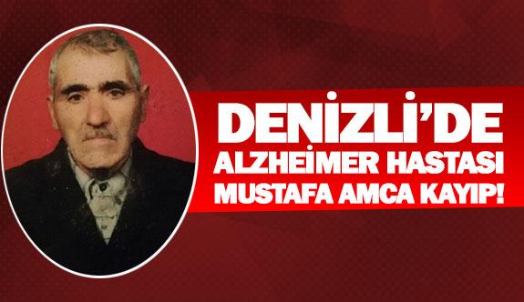 Denizli'de alzheimer hastası Mustafa amca kayıp!
