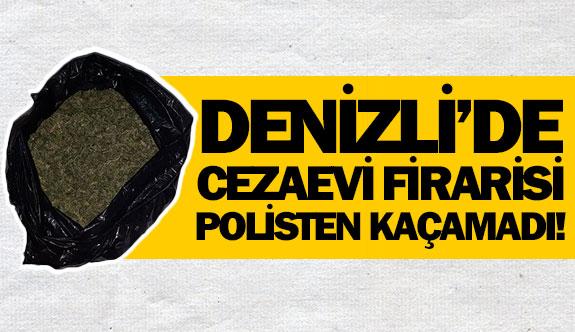 Denizli'de cezaevi firarisi polisten kaçamadı!