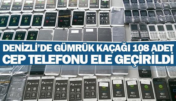 Denizli'de gümrük kaçağı 108 adet cep telefonu ele geçirildi