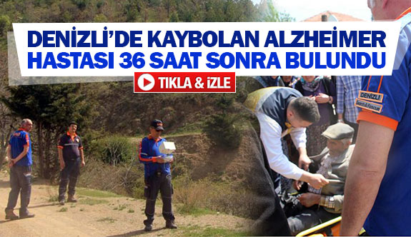 Denizli'de kaybolan alzheimer hastası 36 saat sonra bulundu