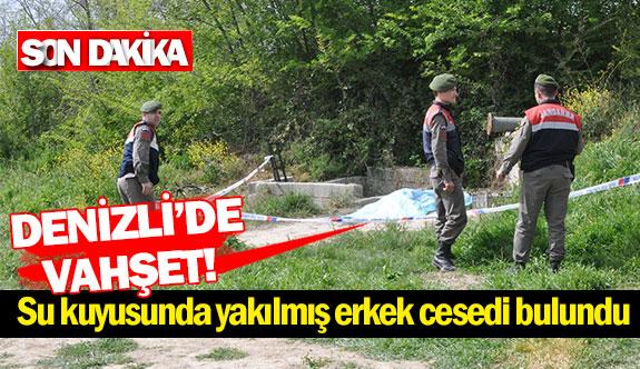 Denizli'de vahşet! Su kuyusunda yakılmış erkek cesedi bulundu