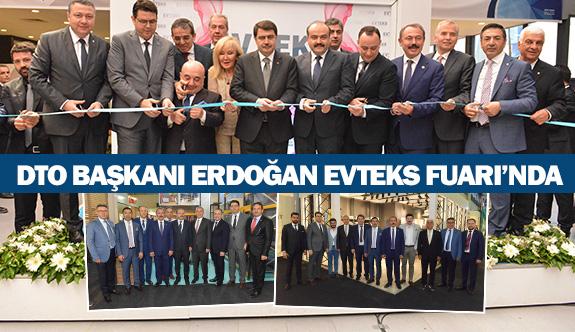 DTO Başkanı ErdoğanEvteksFuarı'nda