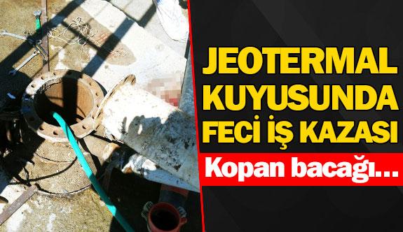 Jeotermal kuyusunda feci iş kazası