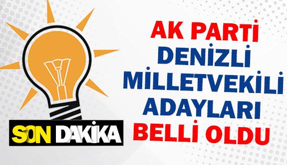 AK Parti Denizli milletvekili adayları belli oldu