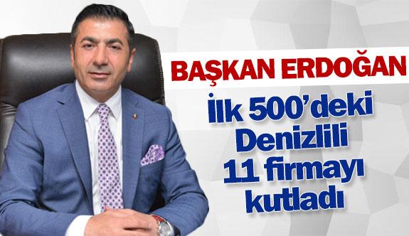 Başkan Erdoğan, ilk 500'deki Denizlili 11 firmayı kutladı