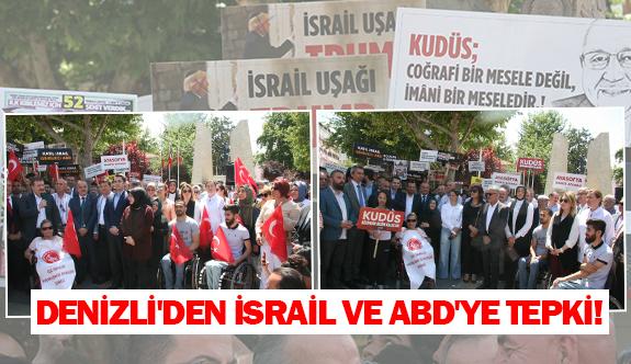 Denizli'den İsrail ve ABD'ye tepki!