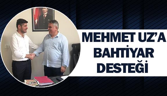Mehmet Uz'a Bahtiyar desteği