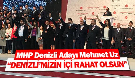 """MHP Denizli Adayı Mehmet Uz:  """"Denizli'mizin içi rahat olsun"""""""
