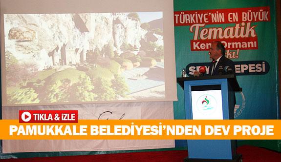 Pamukkale Belediyesi'nden dev proje