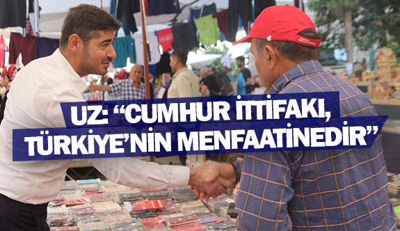 Uz: ''Cumhur ittifakı, Türkiye'nin menfaatinedir''