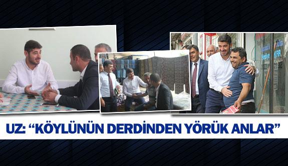 """UZ: """"Köylünün derdinden yörük anlar"""""""