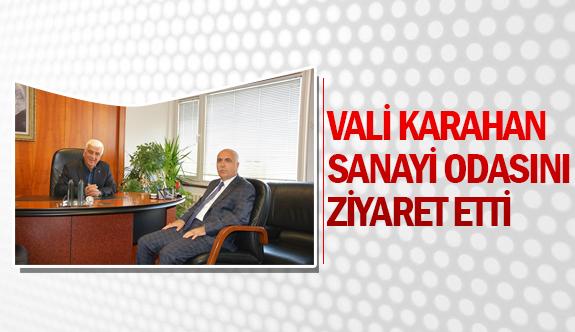 Vali Karahan, sanayi odasını ziyaret etti