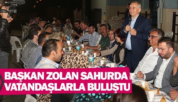 Başkan Zolan sahurda vatandaşlarla buluştu