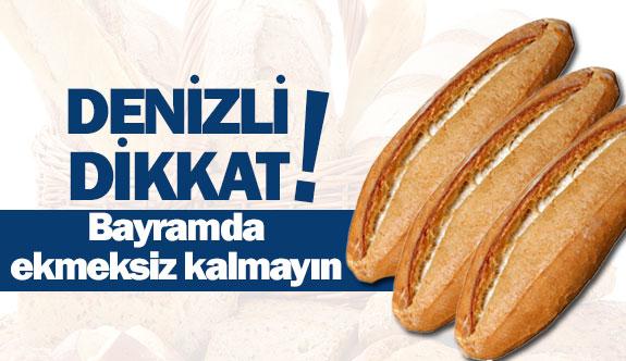Bayramda ekmeksiz kalmayın