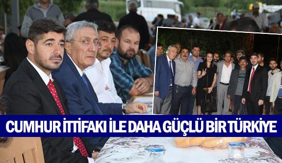 Cumhur ittifakı ile daha güçlü bir Türkiye