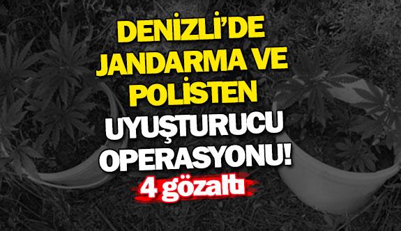 Denizli'de jandarma ve polisten uyuşturucu operasyonu!