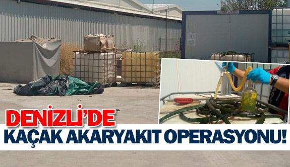 Denizli'de kaçak akaryakıt operasyonu!