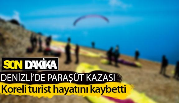Denizli'de paraşüt kazası: 1 ölü, 1 yaralı