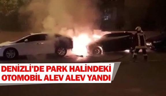 Denizli'de park halindeki otomobil alev alev yandı