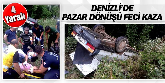 Denizli'de Pazar dönüşü feci kaza 4 yaralı
