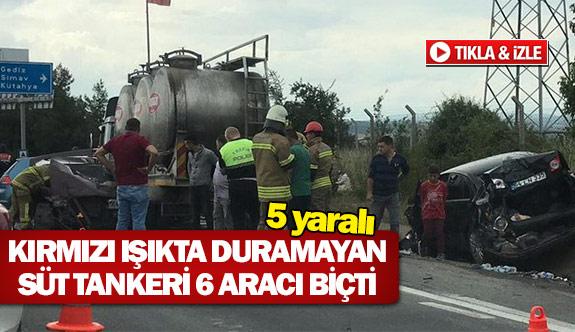 Kırmızı ışıkta duramayan süt tankeri 6 aracı biçti