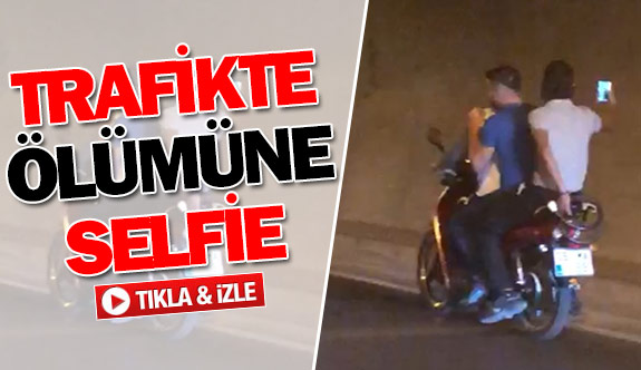 Trafikte ölümüne selfie!
