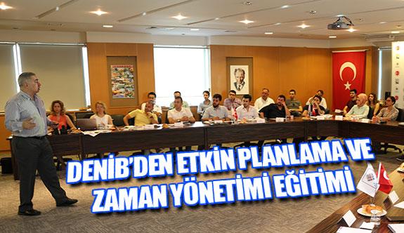 DENİB'den etkin planlama ve zaman yönetimi eğitimi