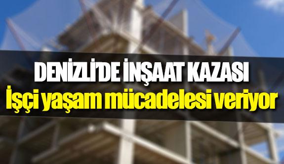 Denizli'de inşaat kazası!
