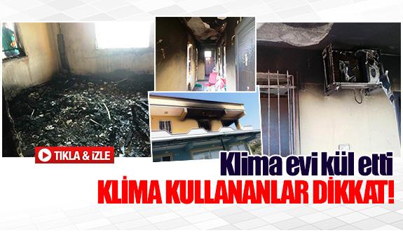 Klima evi kül etti