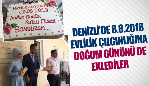 Denizli'de 8.8.2018 evlilik çılgınlığına doğum gününü de eklediler