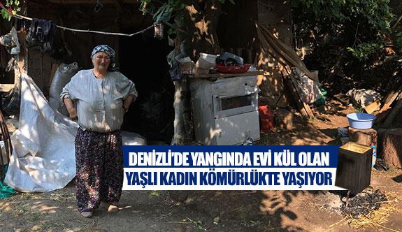 Denizli'de yangında evi kül olan yaşlı kadın kömürlükte yaşıyor
