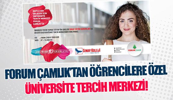 Forum Çamlık'tan öğrencilere özel üniversite tercih merkezi!