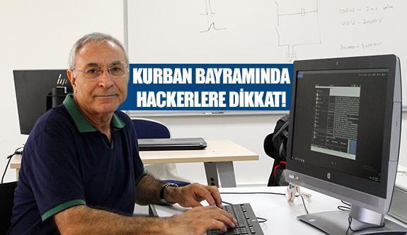 Kurban bayramında hackerlere dikkat!