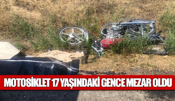 Motosiklet 17 yaşındaki gence mezar oldu