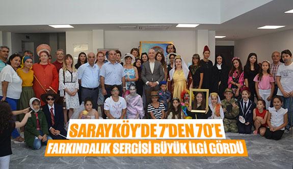 Sarayköy'de 7'den 70'e farkındalık sergisi büyük ilgi gördü
