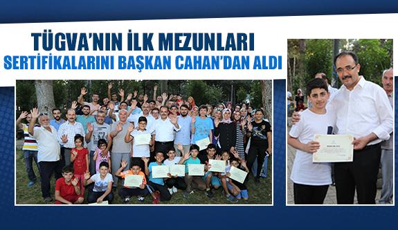 TÜGVA'nın ilk mezunları sertifikalarını Başkan Cahan'dan aldı
