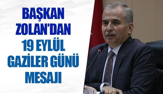 Başkan Zolan'dan 19 Eylül Gaziler Günü mesajı