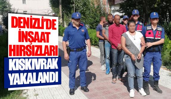 Denizli'de inşaat hırsızları kıskıvrak yakalandı