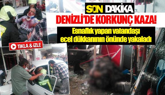 Esnaflık yapan vatandaşı ecel dükkanının önünde yakaladı