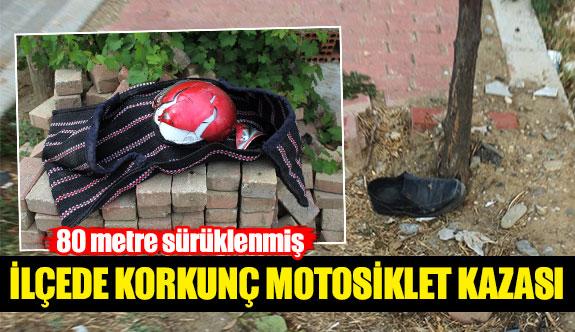 İlçede korkunç motosiklet kazası