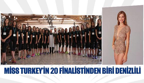Miss Turkey'in 20 finalistinden biri Denizlili