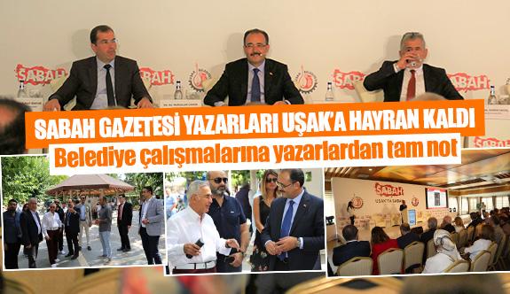 Sabah Gazetesi yazarları Uşak'a hayran kaldı