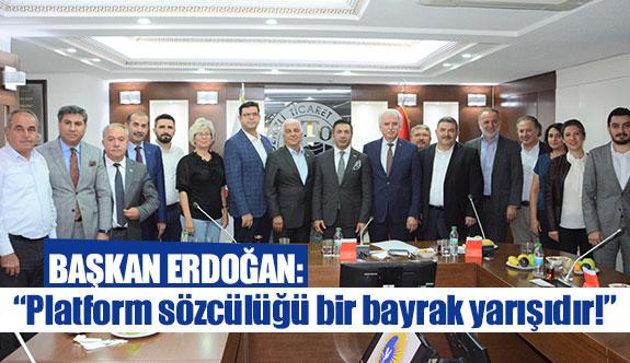 """Başkan Erdoğan: """"Platform sözcülüğü bir bayrak yarışıdır!"""""""