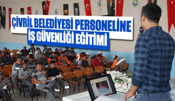 Çivril Belediyesi personeline iş güvenliği eğitimi