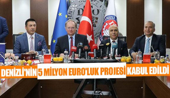 Denizli'nin 5 milyon EURO'luk projesi kabul edildi