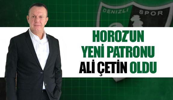 Horoz'un yeni patronu Ali Çetin oldu