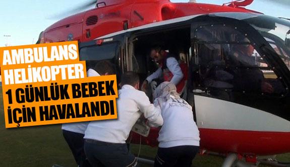 Ambulans helikopter 1 günlük bebek için havalandı