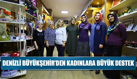 Denizli Büyükşehir'den kadınlara büyük destek