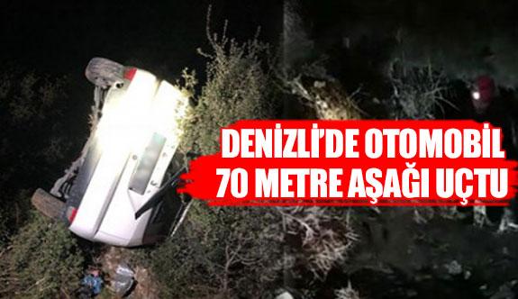 Denizli'de otomobil 70 metre aşağı uçtu